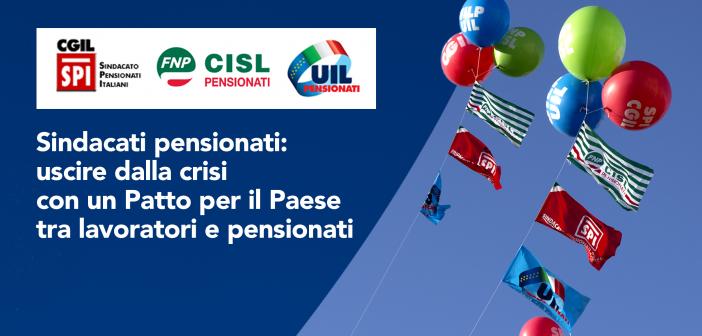 Spi, Fnp, Uilp: uscire dalla crisi con un Patto tra lavoratori e pensionati