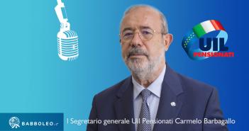 Intervista Radio al Segretario generale Uil Pensionati Carmelo Barbagallo