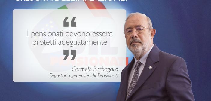"""Crescita inflazione, Barbagallo: """"I pensionati devono essere protetti adeguatamente"""""""